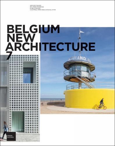 Belgium New Architecture 7 (Hardback)