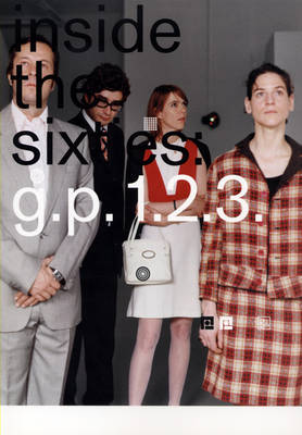 Inside the Sixties: G.P. 1.2.3. (Paperback)