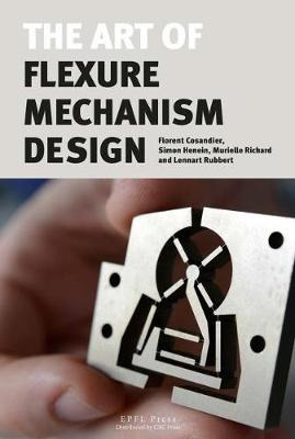 The Art of Flexure Mechanism Design (Hardback)
