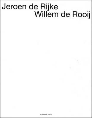 Jeroen De Rijke/Willem De Rooij (Paperback)