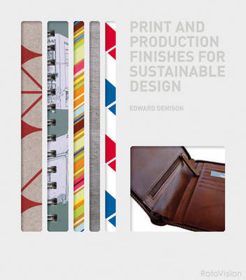 Print and Production Finishes for Sustainable Design (Hardback)