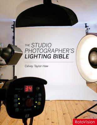The Studio Photographer's Lighting Bible (Paperback)