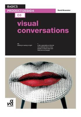 Basics Product Design 03: Visual Conversations - Basics Product Design 03 (Paperback)