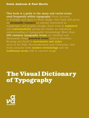The Visual Dictionary of Typography - Visual Dictionaries (Paperback)