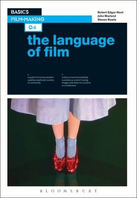 Basics Film-Making 04: The Language of Film - Basics Film-Making 04 (Paperback)