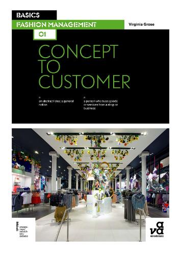 Basics Fashion Management 01: Concept to Customer - Basics Fashion Management (Paperback)