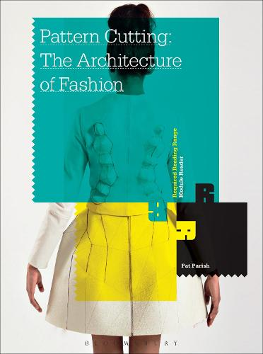 Pattern Cutting: The Architecture of Fashion - Required Reading Range (Paperback)