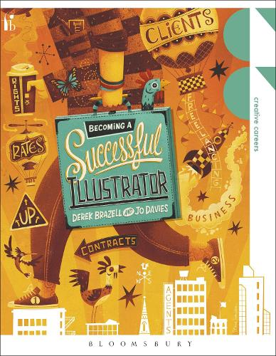 Becoming a Successful Illustrator - Creative Careers (Paperback)