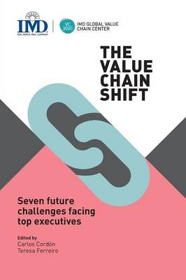 The Value Chain Shift: Seven Future Challenges Facing Top Executives (Paperback)