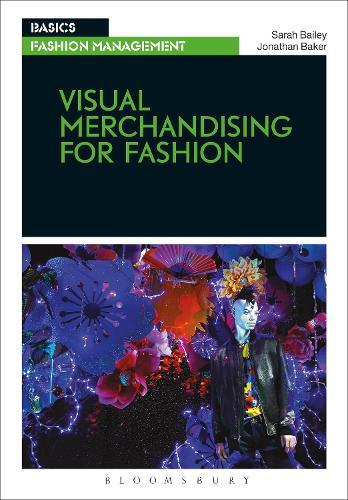 Visual Merchandising for Fashion - Basics Fashion Management (Paperback)