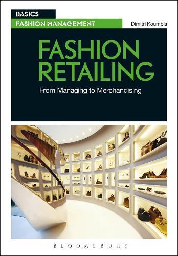 Fashion Retailing: From Managing to Merchandising - Basics Fashion Management (Paperback)