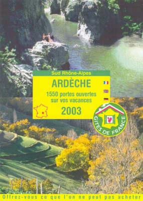 Gites De l'Ardeche 2003 (Paperback)