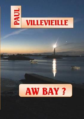 Aw Bay ? (Paperback)