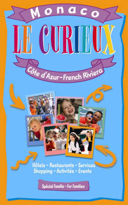 Le Curieux, Monaco - French Riviera for Families (Paperback)