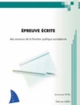 Orseu Publications for the European Institutions Examinations: Epreuve Ecrite (Paperback)