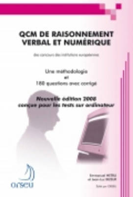 Orseu Publications for the European Institutions Examinations: Qcm De Raisonnement Verbal ET Numerique (Paperback)