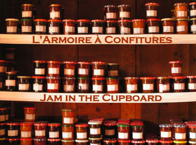 L'armoire a Confitures - Jam in the Cupboard (Paperback)