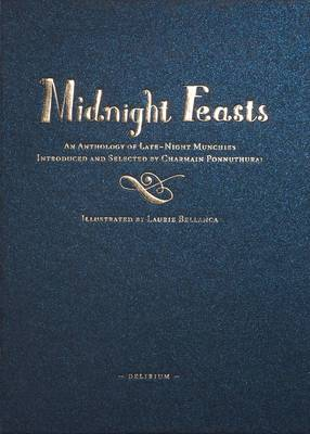 Midnight Feasts: An Anthology of Late-night Munchies (Hardback)