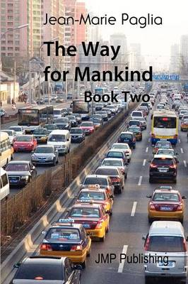 The Way for Mankind (Book Two) (Paperback)