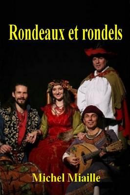Rondeaux Et Rondels (Paperback)
