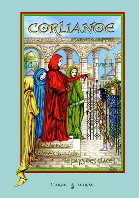 Corliande Livre Trois (Paperback)