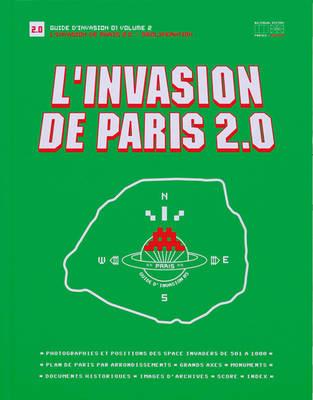 L'invasion De Paris 2.0: Proliferation (Hardback)