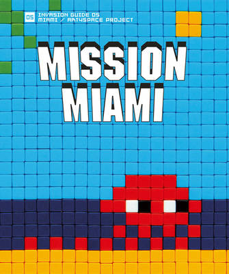 Mission Miami: Art4Space Project (Paperback)