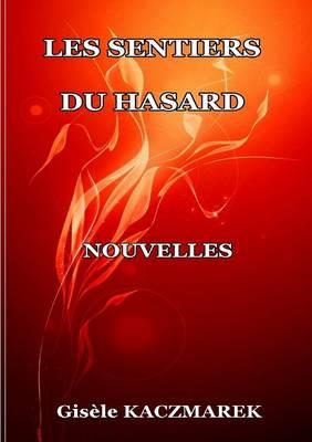 Les Sentiers Du Hasard (Paperback)