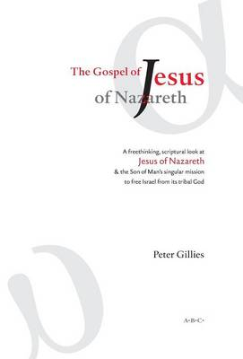 The Gospel of Jesus of Nazareth (Hardback)