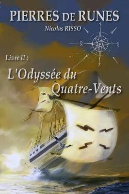 Pierre de Runes Livre II L'Odyssee Du Quatre-Vents (Paperback)