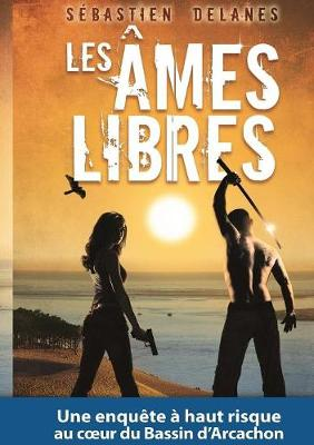 Les Ames Libres (Paperback)