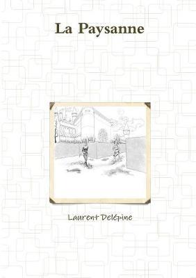 La Paysanne (Paperback)