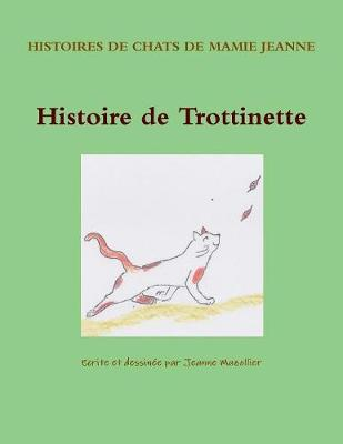 Histoire de Trottinette (Paperback)