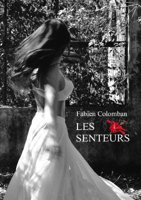 Les Senteurs (Paperback)