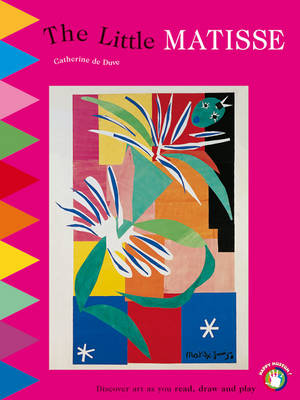 Little Matisse: Discover Art as You Read, Draw and Play (Paperback)