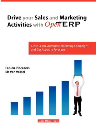 Drive Your Sales and Marketing Activities with Openerp (Paperback)