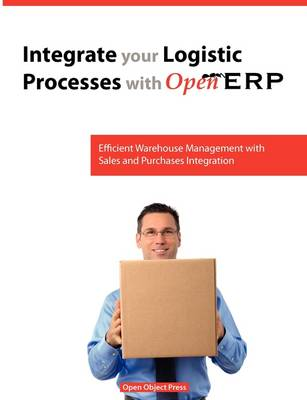Integrate You Logistic Processes with Openerp (Paperback)