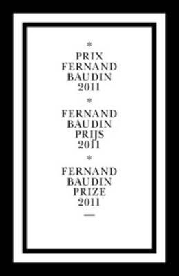 Fernand Baudin Prize 2011 (Paperback)