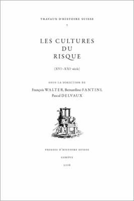 Les Cultures Du Risque: XVIe-XXIe Siecle (Hardback)