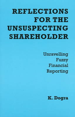 Reflections for the Unsuspecting Shareholder: Unravelling Fuzzy Financial Reporting (Paperback)