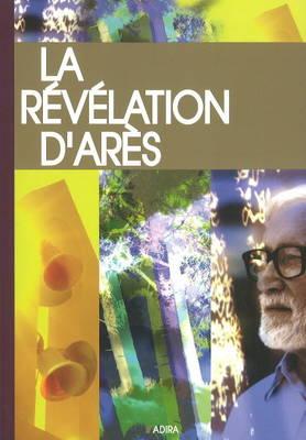 La Revelation D'ares (Paperback)
