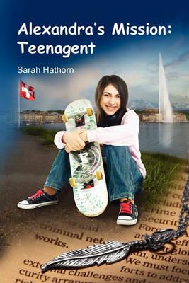 Alexandra's Mission: Teenagent (Paperback)