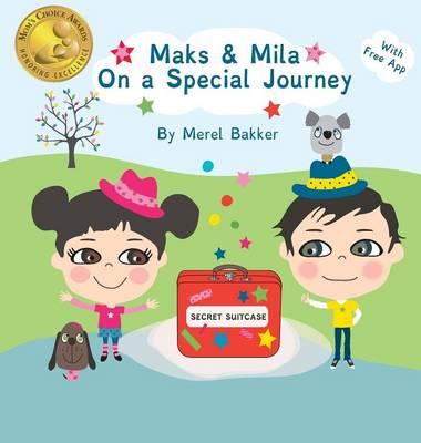 Maks & Mila on a Special Journey (Hardback)