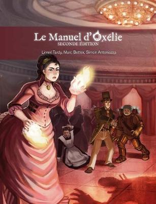 Le Manuel D'Oxelie (Paperback)