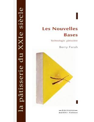 La P tisserie Du Xxie Si cle: Les Nouvelles Bases (Paperback)