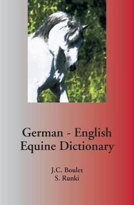 German - English Equine Dictionary (Paperback)