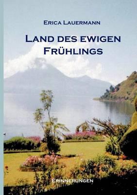 Land Des Ewigen Fr Hlings (Paperback)
