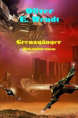 Grenzganger (Paperback)