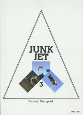 Junk Jet 3: Flux-Us! Flux-You! (Paperback)