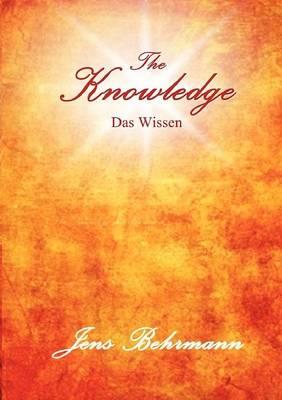 The Knowledge - Das Wissen (Paperback)